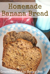 Homemade Banana Bread on gracefullittlehoneybee.com