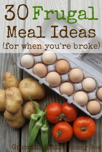These inexpensive meal ideas will get you through when your wallet is empty!
