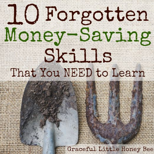 10 Forgotten Money Saving Skills