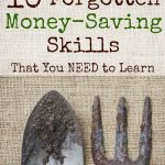 Check out these 10 Forgotten Money-Saving Skills on gracefullittlehoneybee.com