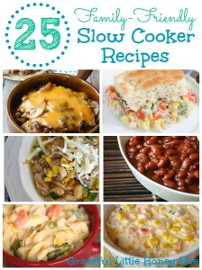 These 25 family-friendly slow cooker recipes will help you get dinner on the table with minimal effort!