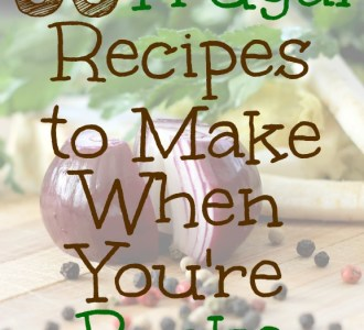35 Frugal Recipes to Make When You're Broke on gracefullittlehoneybee.com