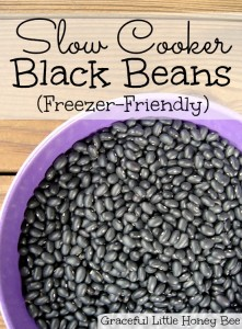 Slow Cooker Black Beans on gracefullittlehoneybee.com