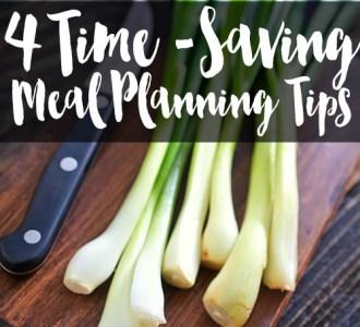 Time-Saving Meal Planning Tips on gracefullittlehoneybee.com
