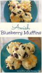 Easy Amish Blueberry Muffins on gracefullittlehoneybee.com