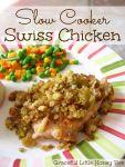 Easy and delicious Slow Cooker Swiss Chicken recipe on gracefullittlehoneybee.com