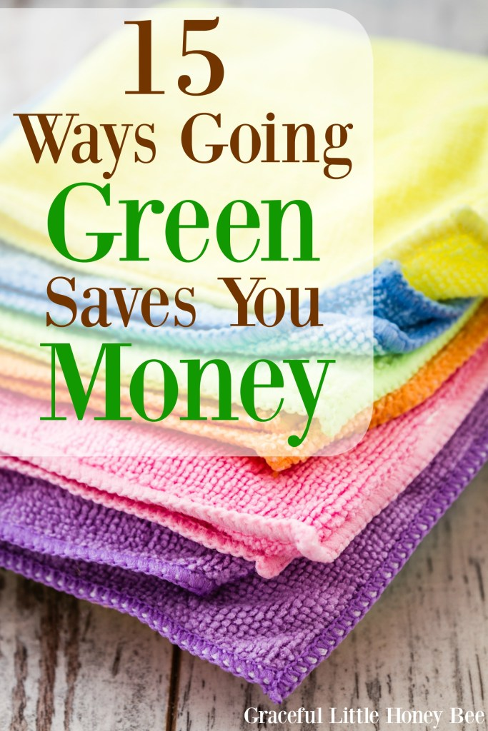 See how going green can also save you money with these 15 environmentally-friendly habits!