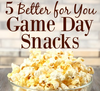 5 Better for You Game Day Snacks + a Money-Saving COUPON!