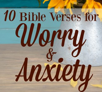 10 Bible Verses for Worry and Anxiety