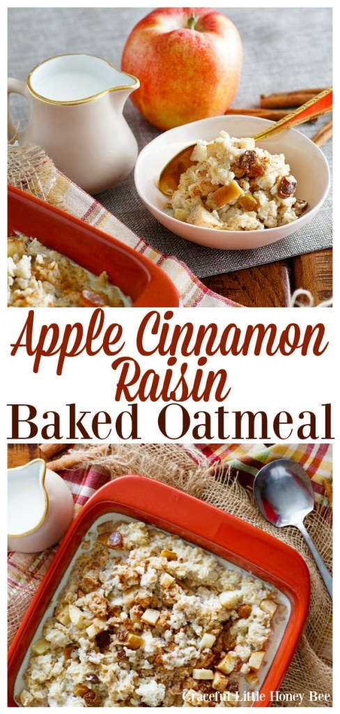 Try this delicious and filling Apple Cinnamon Raisin Baked Oatmeal for a delicious and easy breakfast idea on gracefullittlehoneybee.com