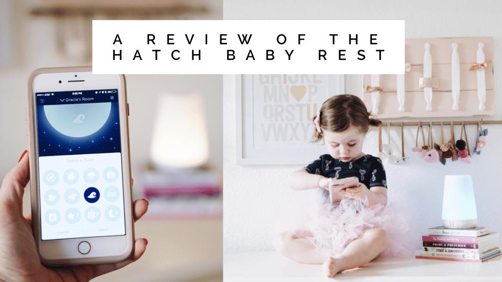 Hatch Baby Rest Review || www.gracefulmommy.com