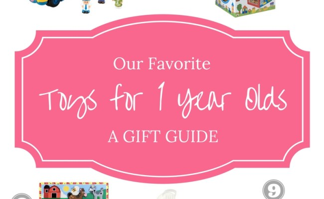 Our Favorite Toys For One Year Olds A Gift Guide Grace