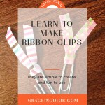 Make Your Own Ribbon Paper Clip Bookmarks