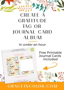 Create a Gratitude Tag or Album with Free Journal Cards by Grace in Color