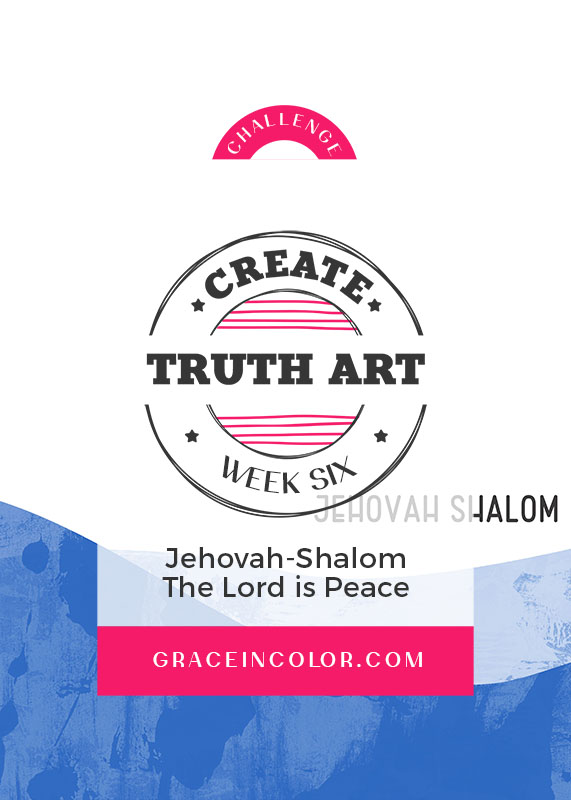 Names of God: Jehovah-Shalom, The Lord is Peace