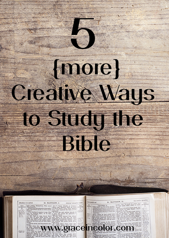 5 more ways to study the Bible creatively