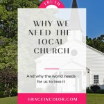 We Need the Local Church