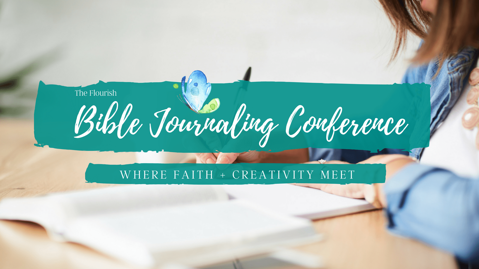 FLOURISH FREE BIBLE JOURNALING CONFERENCE