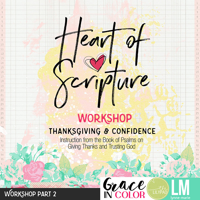 Heart of Scripture Workshop: Thanksgiving and Confidence