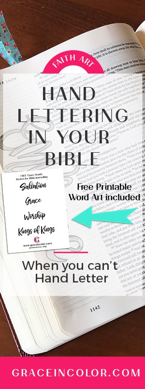 Hand Lettering the easy way. Perfect for Bible Journaling. Free printable included.