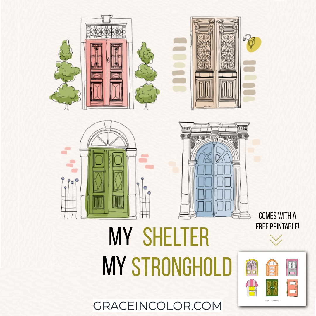 My Shelter, My Stronghold. www.graceincolor.com