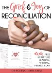 The Grief and Joy of Reconciliation