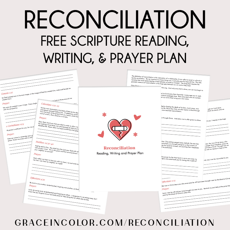 Free Scripture Reading and Writing Plan: Reconciliation