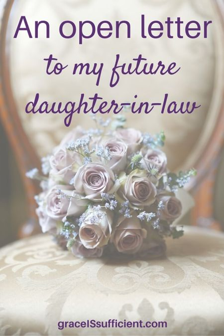 letter to future daughter in law grace is sufficient chronic illness finding peace and 13830 | An open letter to my future daughter in law