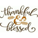 thankful & blessed