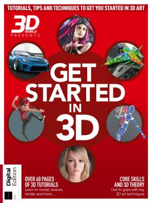 3D World Presents. Get Started in 3D 3rdEdition 2019