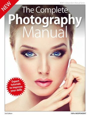 The Complete Photography Manual 3rd Edition 2019