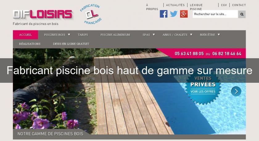 Fabricant Piscine Bois Haut De Gamme Sur Mesure Fabricant Piscine