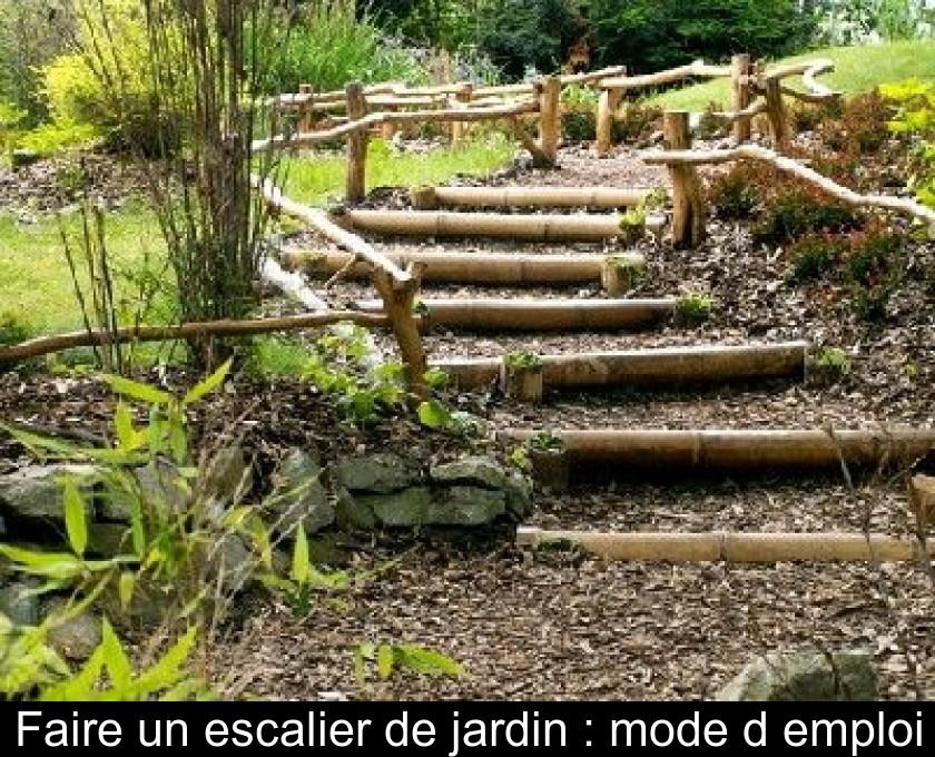 faire un escalier de jardin mode d emploi