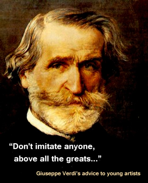 Giuseppe Verdi's advice to young artists
