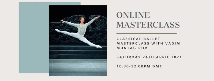 Lockdown-Online-Masterclass-Series-Vadim-Muntagirov