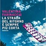 """Recensione """"La strada del ritorno è sempre più corta"""" di Valentina Farinaccio"""