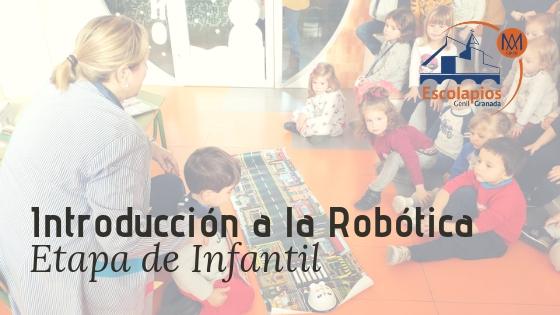 Iniciación a la robótica en la etapa de Infantil