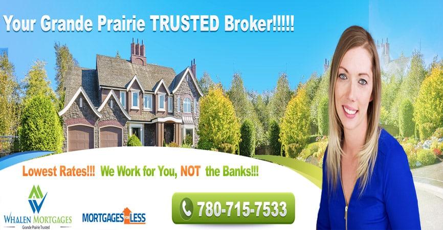 Grande Prairie Mortgage Broker : Best Mortgage Rates