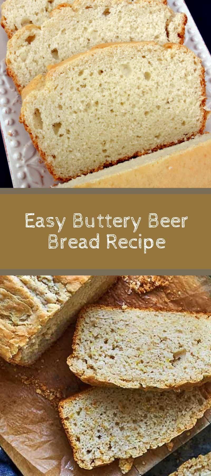 Easy Buttery Beer Bread Recipe - Grandma Linda's Recipes
