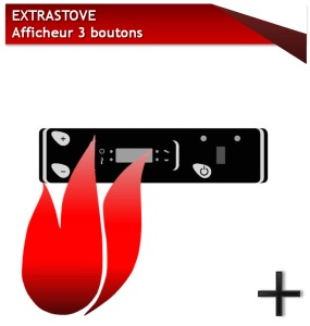 EXTRASTOVE AFFICHEUR 3 BOUTONS