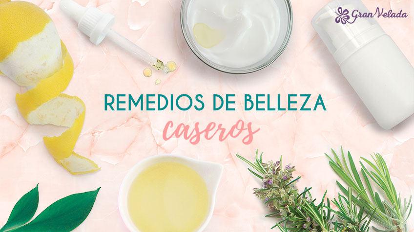 Remedios de belleza caseros