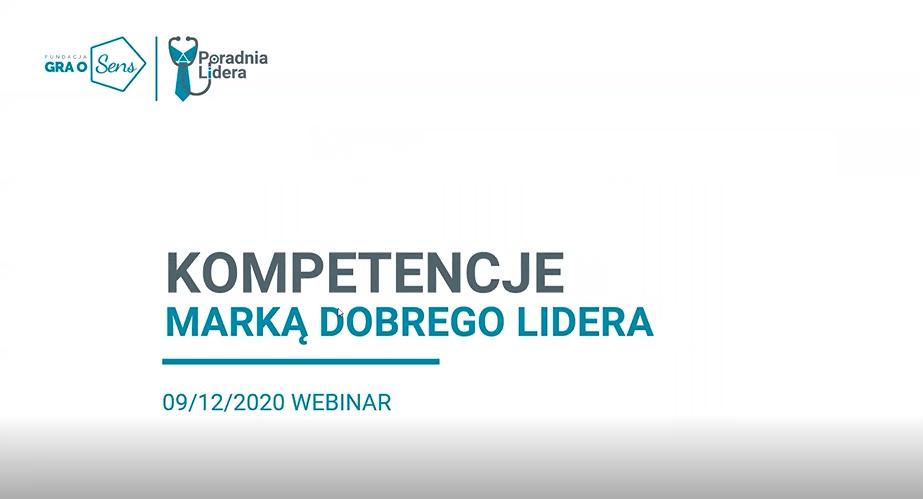 Webinar#6: Kompetencje Marką dobrego Lidera - 1