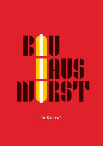 poster-Bauhaus-WeißWurst