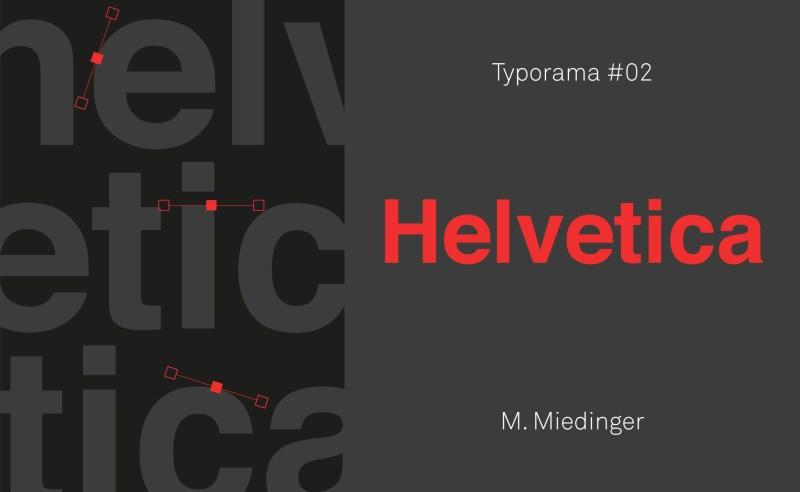 Typorama #02 : Helvetica mon amour !