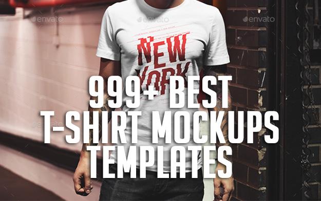999+ Best T-Shirt Mockups Templates