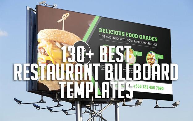 130+ Best Restaurant Billboard Templates
