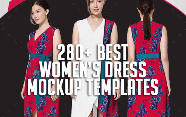 280+ Best Women's Dress Mockup Templates