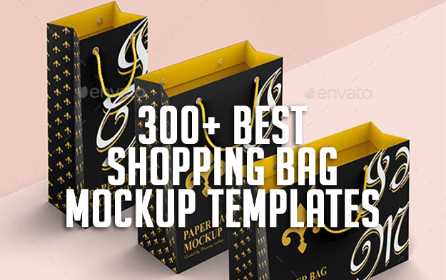300+ Best Shopping Bag Mockup Templates