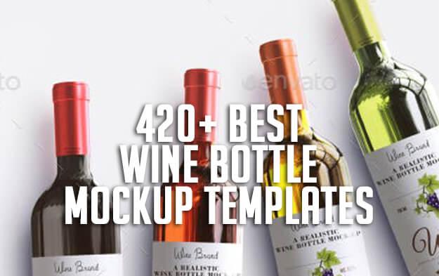 420+ Best Wine Bottle Mockup Templates
