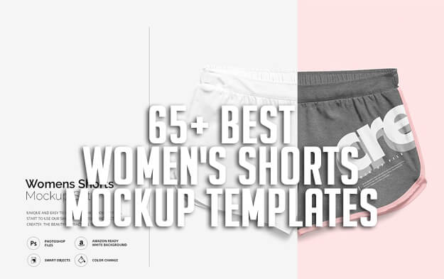 65+ Best Women's Shorts Mockup Templates
